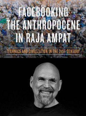 "leeways #1: Bob Ostertag – ""Facebooking the Anthropocene in Raja Ampat"""
